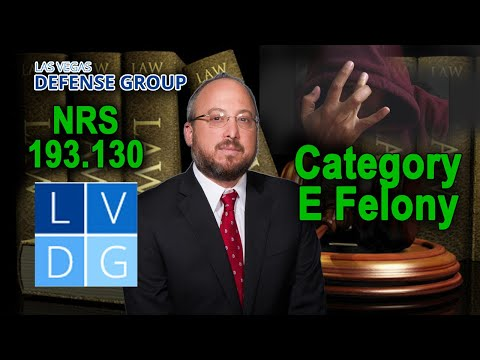 "What is a category ""E"" felony in Nevada?"