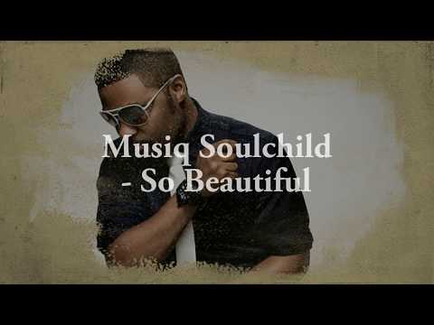 Musiq Soulchild - So Beautiful (Lyrics)