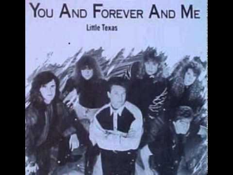 Little Texas ~ You And Forever And Me