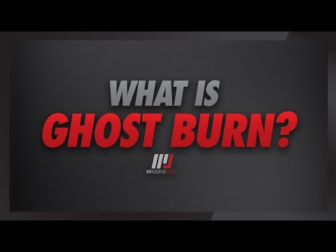 What Is Ghost Burn?