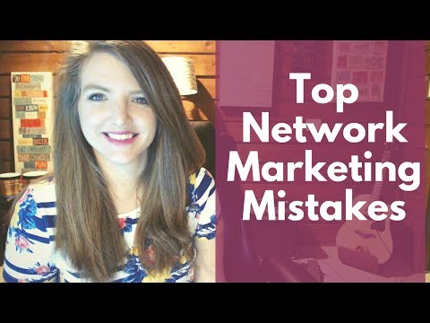 Top Network Marketing Mistakes That People Make + How to Fix It