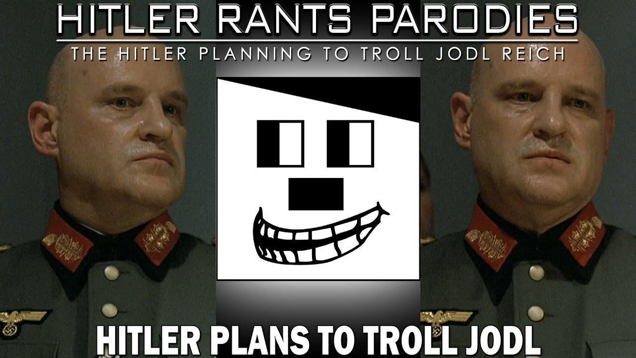 Hitler plans to troll Jodl