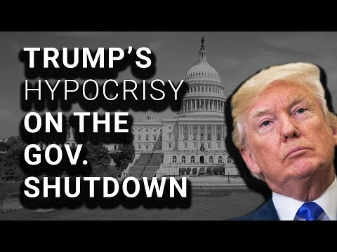 Remember When Trump Said Govt Shutdowns Are the President's Fault?