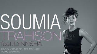 Soumia - Trahison (feat. Lynnsha) [Official Audio]