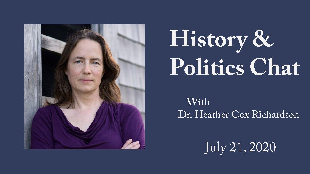 History & Politics Chat: July 21, 2020