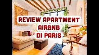 Gambar cover REVIEW APARTMENT AIRBNB DI PARIS