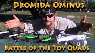 Battle of The Toy Quads: Dromida Ominus vs Syma X5C-1 vs UDI 818a