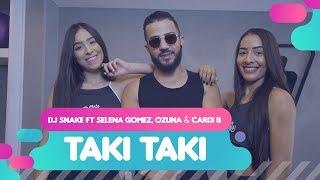Baixar Taki Taki - DJ Snake ft Selena Gomez, Ozuna & Cardi B - Coreografia: Mete Dança