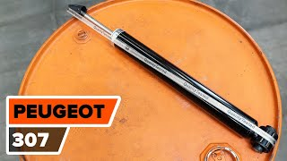 How to replace Shock absorbers PEUGEOT 307 (3A/C) Tutorial