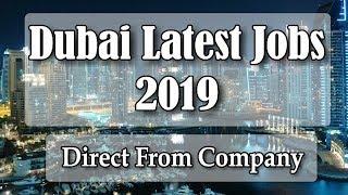 Dubai Latest Jobs 2019 | Direct From Company | Apply Fast | Free Job Guide | Hindi Urdu