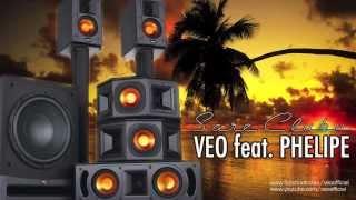Veo feat feat Phelipe Sare Clubu