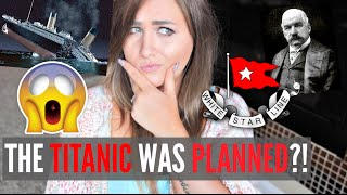 TITANIC WAS SUNK ON PURPOSE?! CONSPIRACY THEORIES!