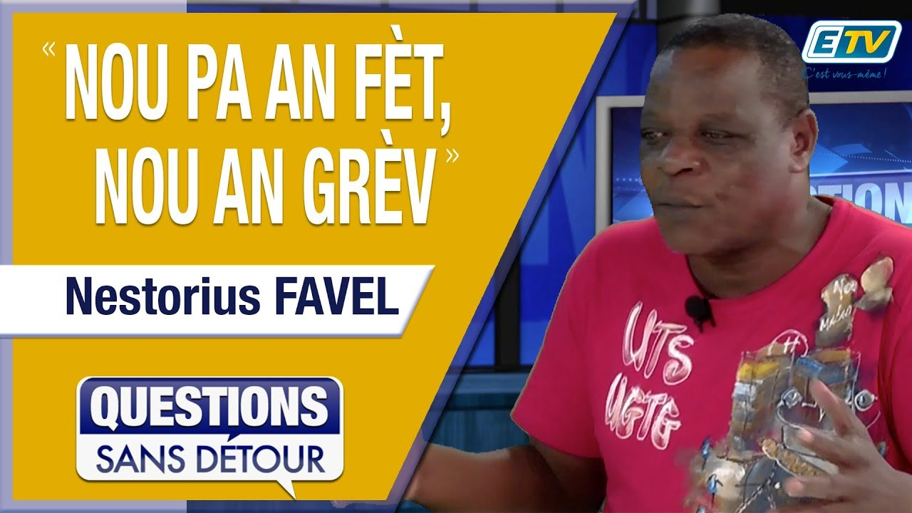 Question Sans Détour avec Nestorius FAVEL