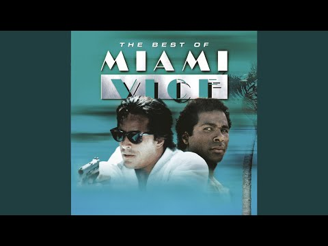 Miami Vice Theme (From