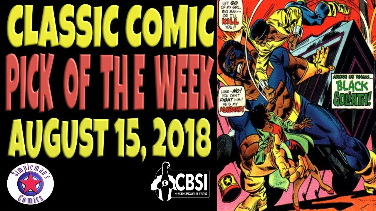 Classic Comic Book Pick of the Week August 15, 2018