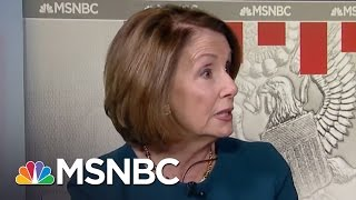 Nancy Pelosi: President Trump's Speech Was 'Bait-And-Switch' (Exclusive) | Morning Joe | MSNBC