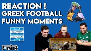 The Best Greek Football Funny Moments! | Australian Reaction
