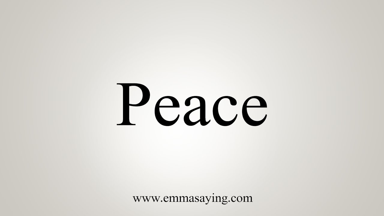 How To Say Peace