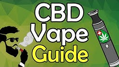 CBD Vape Guide || How To, Best Brand, Dosage, Benefits & Side Effects | Vaping CBD Oil / Cannabidiol