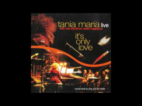 Tania Maria [with Frankfurt Radio Big Band] – It's Only Love (2010)