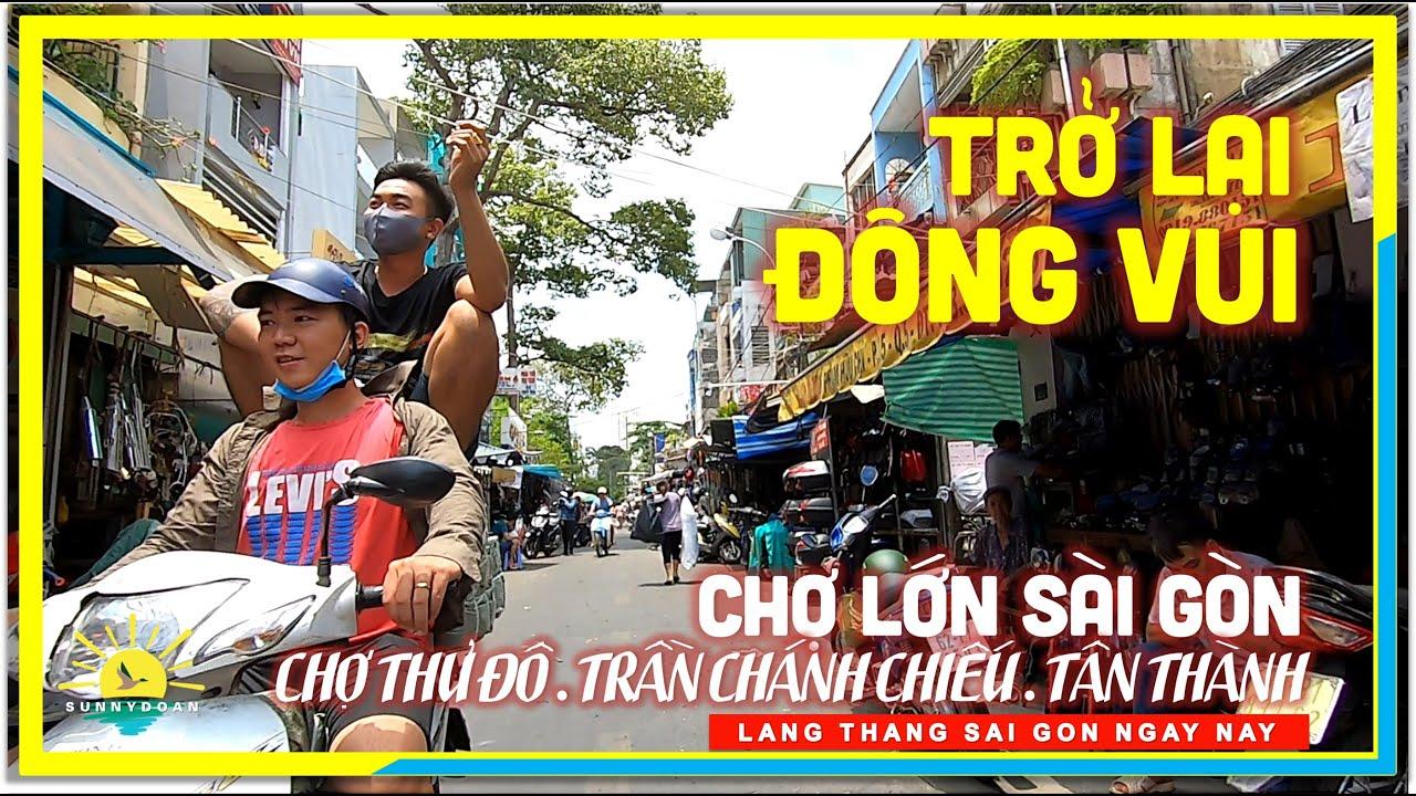 Chợ Lớn Sài Gòn | Phố Phường Trở Lại ĐÔNG VUI như Xưa | lang thang Sài Gòn