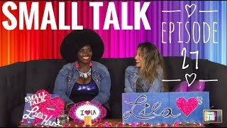 Small Talk with Lila Hart - Episode 27 - Afrodyete
