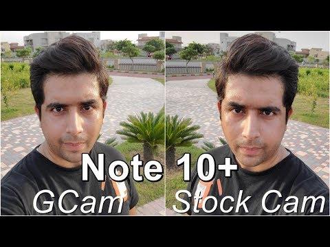 Galaxy Note 10 Plus GCam vs Stock Camera Comaprison