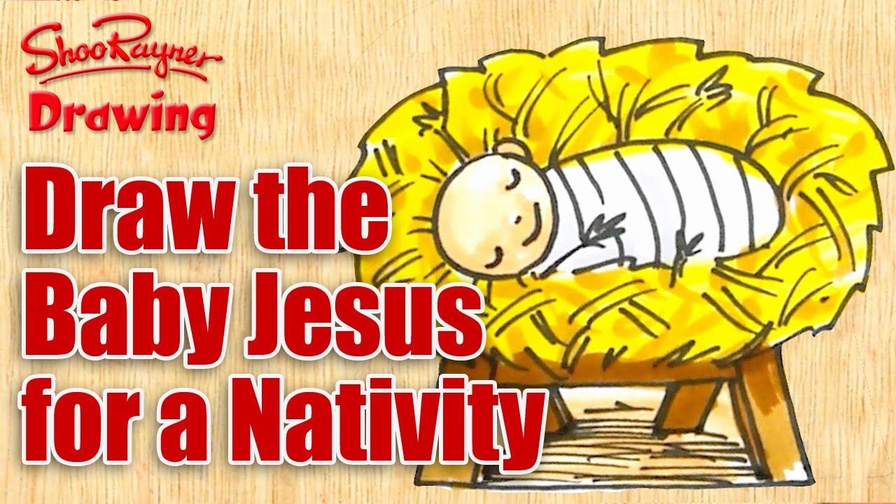 how to draw the baby jesus u0026 make a nativity youtube
