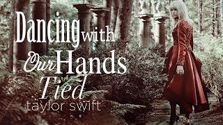 [Vietsub] Dancing With Our Hands Tied - Taylor Swift (COVER)