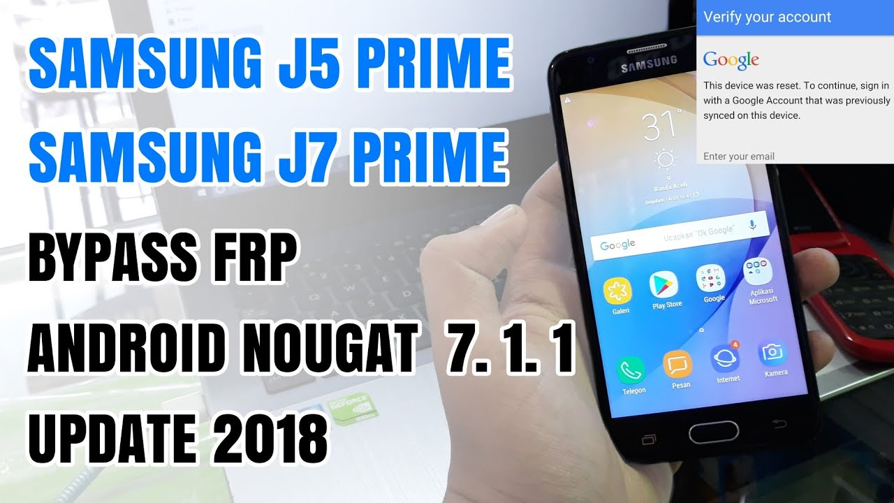 Bypass Frp Samsung J5 Prime J7 Prime Remove Google Account Android