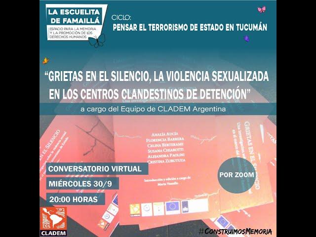 Conversatorio: Grietas en el silencio. La violencia sexualizada en los CCD