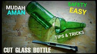 Cara Mudah Memotong Botol Kaca Yang Rapi - Easy Cut the glass bottle