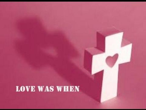 Piano Praise 3: Love Was When