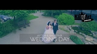 Wedding Day - Артем & Валерия (Kingart Production)