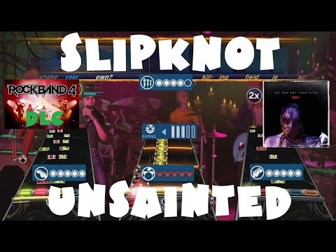 Slipknot - Unsainted - Rock Band 4 DLC Expert Full Band (October 31st, 2019)