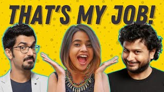 That's My Job! with @Azeem Banatwalla & @Neville Shah | Episode 10