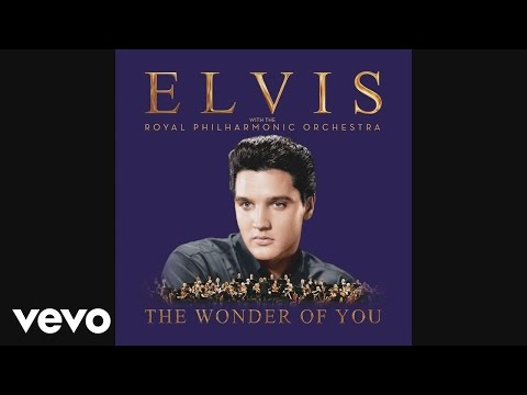 Elvis Presley 'The Wonder of You'