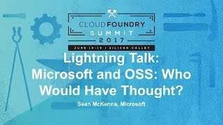 Lightning Talk: Microsoft and OSS: Who Would Have Thought?