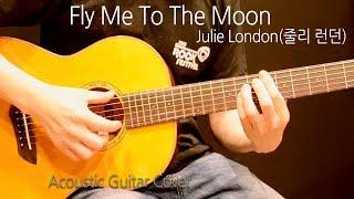 Julie London(줄리 런던) - Fly Me To The Moon 기타 커버, 악보