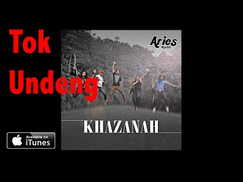 Khazanah - Tok Undeng (Audio with Lirik)