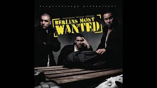 Bushido, Fler & Kay One -  Berlins Most Wanted (Komplettes Album)