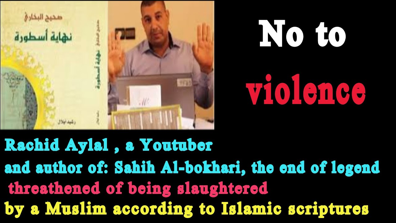 Download Rachid Aylal , a Youtuber and author, threathened of being slaughtered by a Muslim fanatic