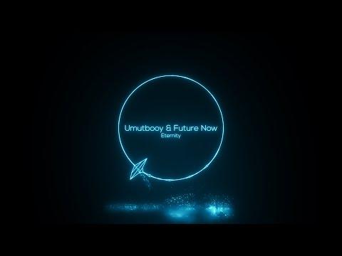 Umutbooy & Future Now - Eternity (Original Mix) [Monkey Project]