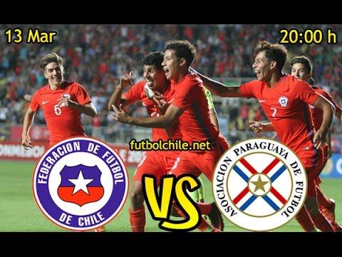 Chile (0) vs Paraguay (2) - Sudamericano Sub 17  -- Partido Completo - 13/03/2017 - futbolchile.net
