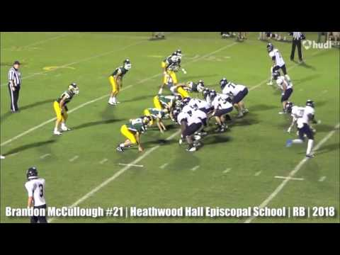 Brandon McCullough #21   Heathwood Hall Episcopal School   RB   2018 Highlight Video