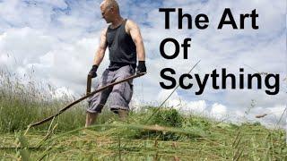 The Art Of Scything