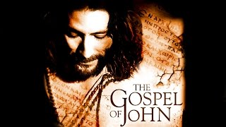 The Gospel of John : The Visual Bible