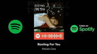 Alessia Cara - Rooting For You (Audio) Now Available On Spotify!