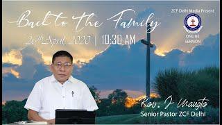 Back to the Family | Rev. J Mangte
