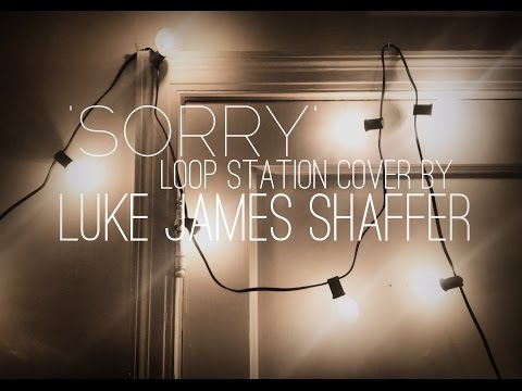 Justin Bieber - 'Sorry' Loop Station Cover by Luke James Shaffer